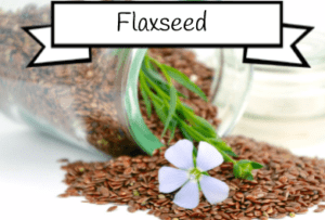 flaxseed can actually lower testosterone